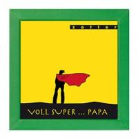 POP VOLL SUPER...PAPA